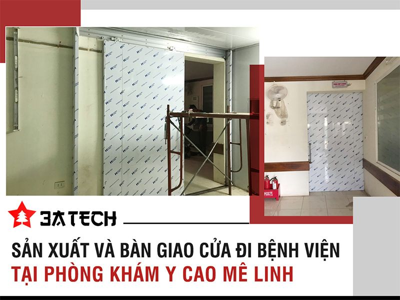 3ATECH - Sản xuất và bàn  giao lắp đặt cửa đi bệnh viện tại Phòng khám Y Cao Mê Linh